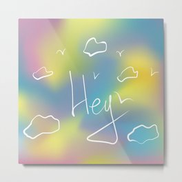 hey type slogan with clouds and birds. Vector illustration Metal Print