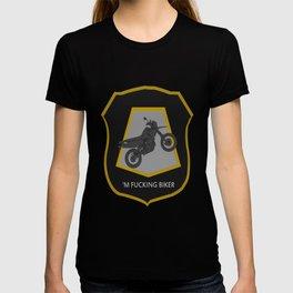 'm Fucking Biker T-shirt