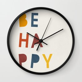 Mid century be happy quote kids Wall Clock