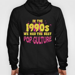 90s Pop Culture Retro Outfit Hoody
