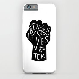 black lives matter | black power fist (in black) iPhone Case