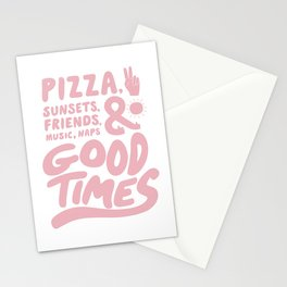 Pizza, Sunsets & Good Times Stationery Cards