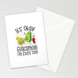It's Okay Guacamole I'm Extra Too Stationery Cards