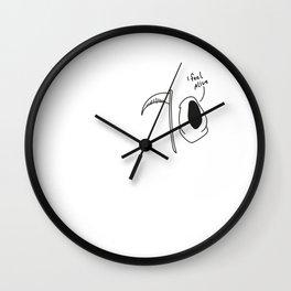 I FEEL ALIVE. Wall Clock