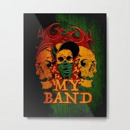 My Band Metal Print