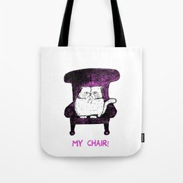 My Chair!  (Pink) Tote Bag