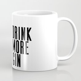Witty Gin Marble Poster, Drink More Humour, Alcoholic Gin & Tonic Life, British Bar Humour Coffee Mug