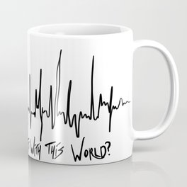 What's with this World? Coffee Mug