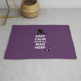 Keep Calm, We're All Mad Here Rug