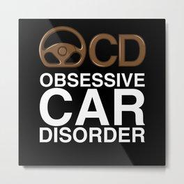 OCD - Gift Metal Print