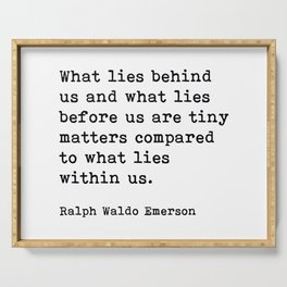 What Lies Behind Us, Ralph Waldo Emerson Motivational Quote Serving Tray