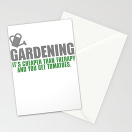 Gardening It's Cheaper Than Therapy And You Get Tomatoes Stationery Cards