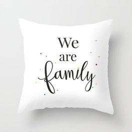 We are family Deko-Kissen
