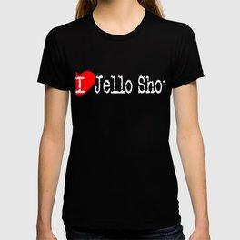 I Heart Jello Shots | Love Jello Shots T-shirt
