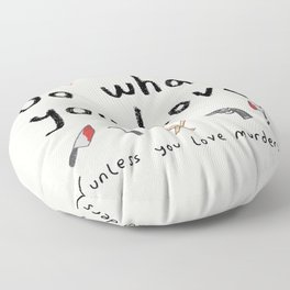 Motivational Poster Floor Pillow