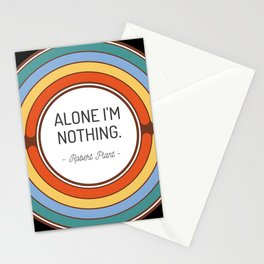 Alone I m nothing Stationery Cards