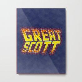 Great Scott Metal Print