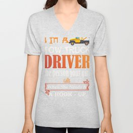 Funny Tow Truck Driver for Wrecker Operator  Graphic Unisex V-Neck
