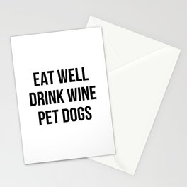 Eat Well Drink Wine Pet Dogs Stationery Cards