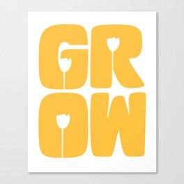 Grow Typography Canvas Print