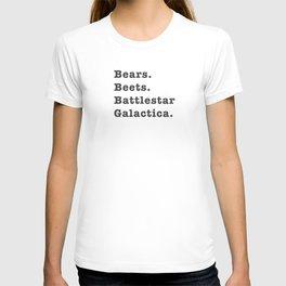Bears. Beets. Battlestar Galactica T-shirt