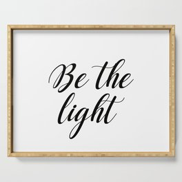 Be the light Serving Tray