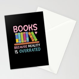 Books Because Reality Is Overrated Stationery Cards