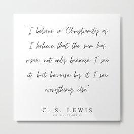 12      200320    C.S Lewis Quotes Metal Print