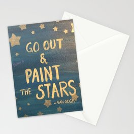 """""""Go out and paint the stars!"""" Stationery Cards"""