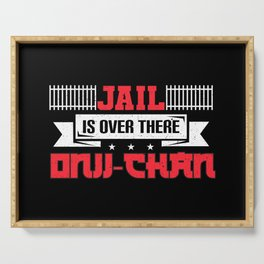 Jail Is Over There Onii Chan I Funniest Anime Meme Serving Tray