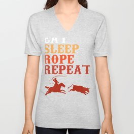 Eat Sleep Rope Repeat Team Roping Rodeo  Unisex V-Neck