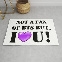 Not A Fan of BTS but I purple you! Rug