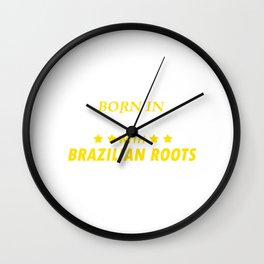 Born In America With Brazilian Roots Wall Clock