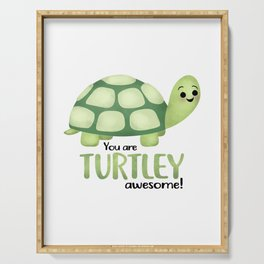 You Are Turtley Awesome! Serving Tray