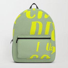 I Will Carpe Diem Tomorrow Backpack