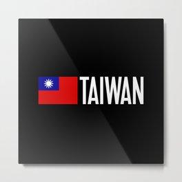 Taiwan: Taiwanese Flag & Taiwan Metal Print