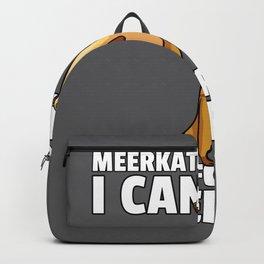 Meerkat Suricate Ground squirrel Saying Backpack