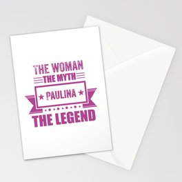 The woman the myth Paulina the legend gift Stationery Cards