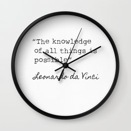 Leonardo da Vinci quote 3 Wall Clock