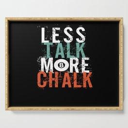 Less Talk More Chalk Pool Serving Tray