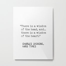 Charles Dickens, Hard times quote Metal Print