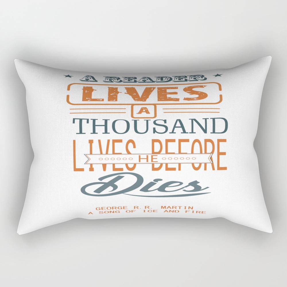 A Reader Lives A Thousand Lives Before He Dies Ins… Rectangular Pillow RPW7799578