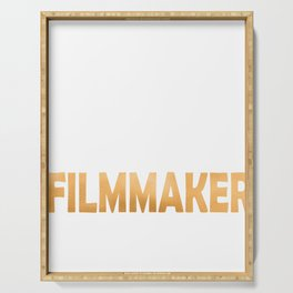 Keep Calm And Let The Filmmaker Handle It - Funny Directing print Serving Tray