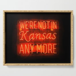 WE'RE NOT IN KANSAS ANYMORE - Neon Sign Serving Tray