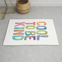 Cool to Be Kind Rug