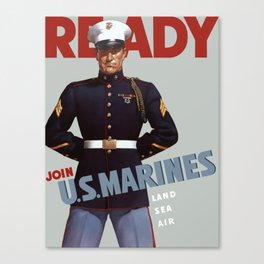 Ready -- Join U.S. Marines Canvas Print