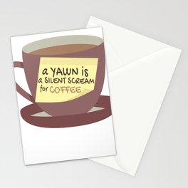 Funny Yawn Silent Scream for Coffee Lover Stationery Cards