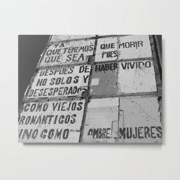 VIEJOS ROMANTICOS, STREET ART BARCELONA Metal Print