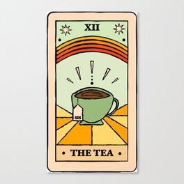 That's the TEA, sis tarot card Canvas Print