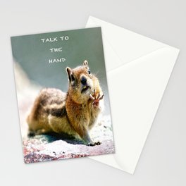 Talk to the Hand - Chipmunk  Stationery Cards